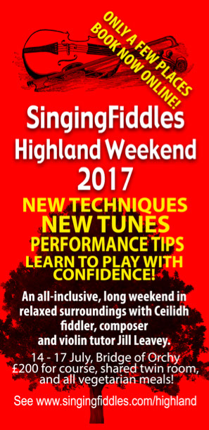 Singing Fiddles Highland Weekend - BOOK NOW.